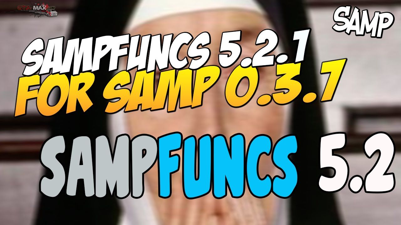 Sampfuncs 5.2.1 для SAMP 0.3.7