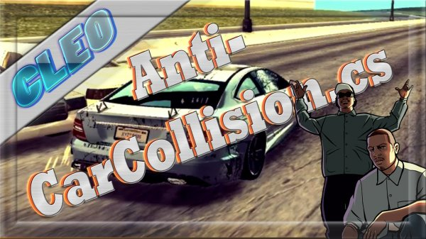 Cleo чит Anti Car Collision для SAMP